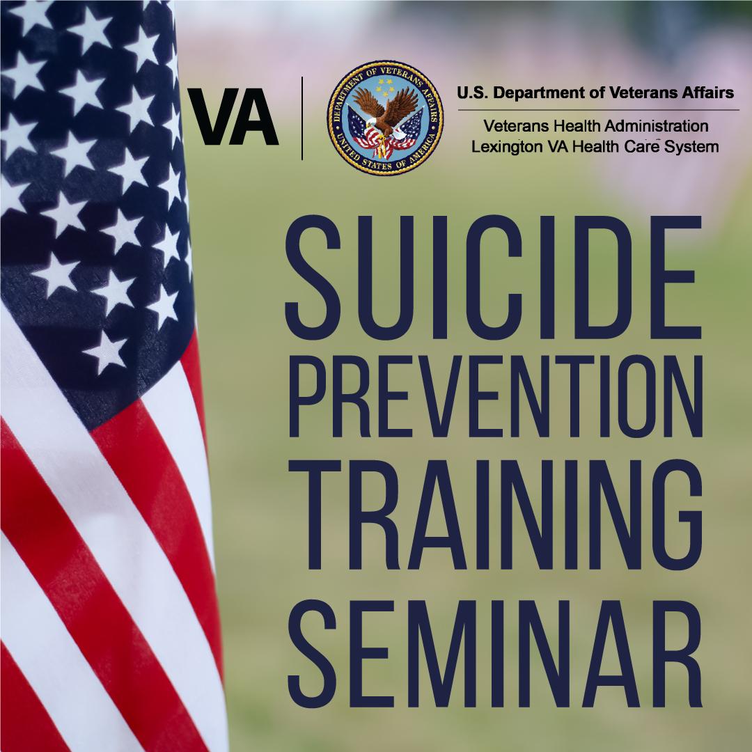 """""""Veterans Affairs Suicide-Prevention Training"""" Seminar"""