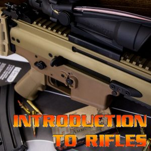 Intro to Rifles