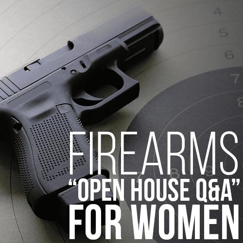 """Buds Gun Shop & Range - Firearms """"Open House Q&A"""" For Women"""